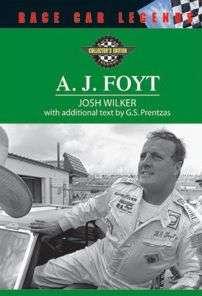 BARNES & NOBLE  A. J. Foyt by Josh Wilker, Facts on File