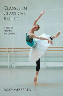 of Classical Ballet by Gail Grant, Dover Publications  Paperback