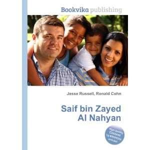 Saif bin Zayed Al Nahyan: Ronald Cohn Jesse Russell: Books