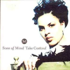 STATE OF MIND / TAKE CONTROL PART TWO STATE OF MIND Music