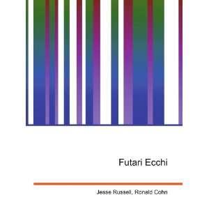 Futari Ecchi Ronald Cohn Jesse Russell Books