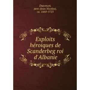 pere (Jean Nicolas), ca. 1660 1723 Duponcet  Books