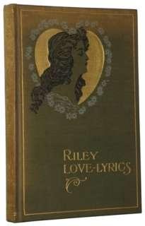 James Whitcomb Riley   Riley Love Lyrics   1st 1st NR