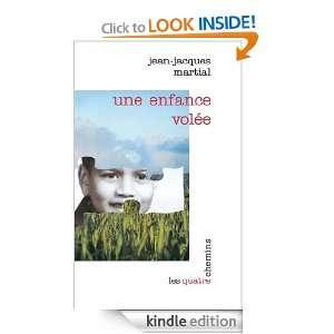 Une enfance volée (French Edition) Jean Jacques Martial, Pascale