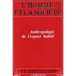 Lhomme et la société, numéro 104. Anthropologie de l