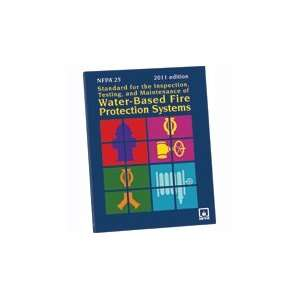of Water Based Fire Protection Systems, 2011 Edition: NFPA: Books