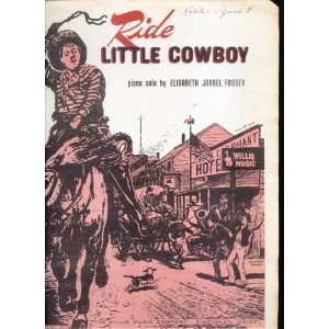 Ride Little Cowboy Elisabeth Jarrel Fossey Books
