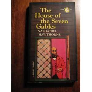 Seven Gables Nathaniel Hawthorne with an Afterward By Edward C Sampson