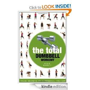 The Total Dumbbell Workout Trade Secrets of a Personal Trainer Steve