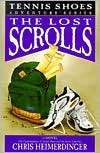 The Lost Scrolls (Tennis Shoes Chris Heimerdinger