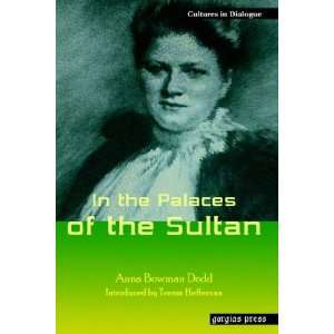 of the Sultan (Replica Books) (9781593333034): Anna Bowman Dodd: Books