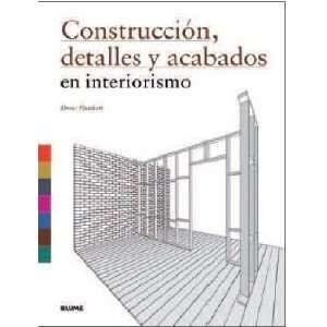 Construccion,Detalles y Acabados en Interiorismo