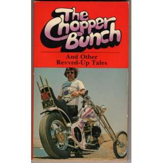The Chopper Bunch and Other Revved Up Tales (A Pal
