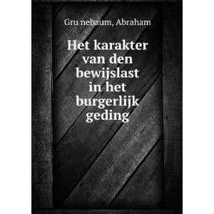 den bewijslast in het burgerlijk geding: Abraham GruÌ?nebaum: Books