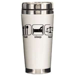 Eat Sleep Law Funny Ceramic Travel Mug by