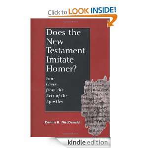 New Testament Imitate Homer? Four Cases from the Acts of the Apostles