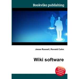 Wiki software: Ronald Cohn Jesse Russell: Books