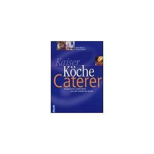 , Köche, Caterer (9783576116290): Peter Blenke, Thomas Wieke: Books