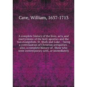 and Martyrdoms of the Holy Apostles and the Two William Cave Books