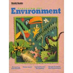 Exploring the Environment: Rain Forest, Environmental Technology