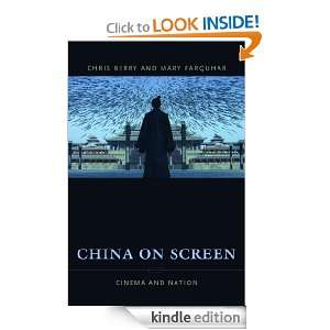 China on Screen Cinema and Nation (Film and Culture Series