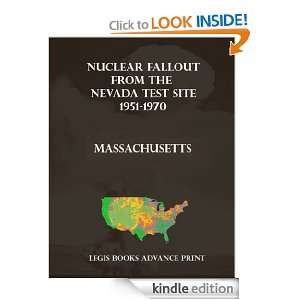Nuclear Fallout from the Nevada Test Site 1951 1970 in Massachusetts