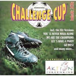 Cup (Double CD incl. Youll never walk alone, We are the champions