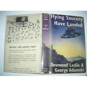 Flying Saucers Have Landed: Desmond Leslie, George Adamski: Books