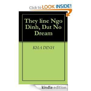 They line Ngo Dinh, Dat No Dream: KHA DINH, KEN DANCER: