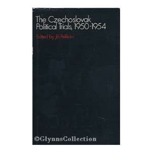 Political Trials, 1950 1954 the Suppressed Report of the Dubcek