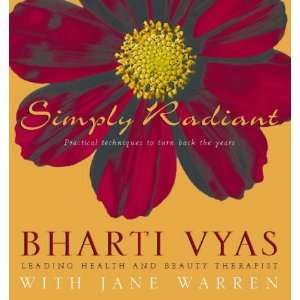 Simply Radiant (9780722538203): Bharti Vyas: Books