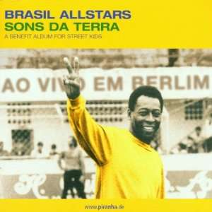 Brasil Allstars: A Benefit for Street: Sons De Terra