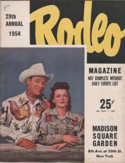 RODEO MAGAZINE  ROY ROGERS & DALE EVANS MSG 1954 NYC |