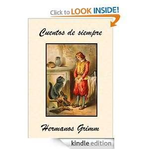 Cuentos de siempre (Spanish Edition) Hermanos Grimm