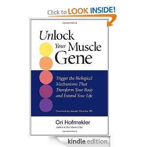 Unlock Your Muscle Gene Trigger the Biological Mechanisms That