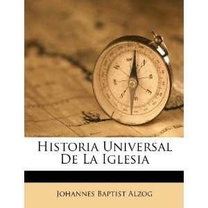 Historia Universal De La Iglesia (Spanish Edition