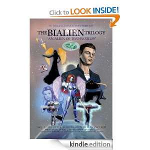 BIALIEN TRILOGY/SERIES (AN ALIEN OF TWO WORLDS) Vol. I book 1 (RISE OF