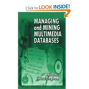 Multimedia Databases (9780849300370): Bhavani Thuraisingham: Books