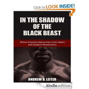 In the Shadow of the Black Beast African American Masculinity in the
