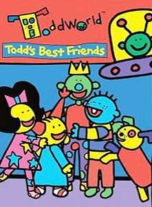 ToddWorld   Todds Best Friends DVD, 2005