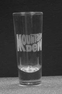 ETCHED TALL SHOT GLASS, MOUNTAIN DEW LOGO, VERY NICE