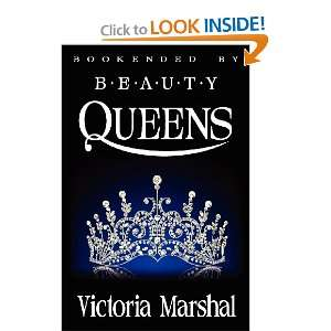 Bookended By Beauty Queens (9780983713722) Victoria