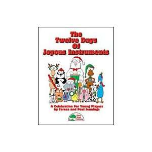 Twelve Days of Joyous Instruments Book and Accomp CD
