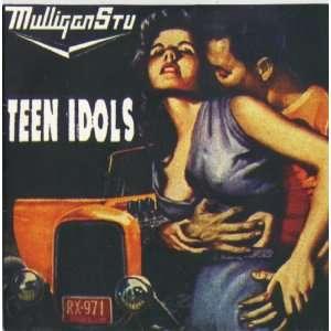 Mulligan Stu Teen Idols Music