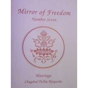 of Freedom Number Seven: Marriage: Chagdud Tulku Rinpoche: Books