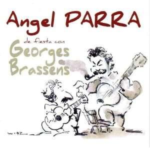 De Fiesta Con Georges Brassens Angel Parra Music