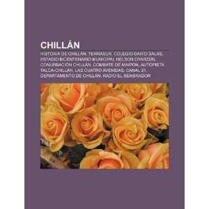 Chillán Historia de Chillán, TerraSur, Colegio Darío