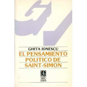 El pensamiento político de Saint Simon (Sociologa) (Spanish Edition)