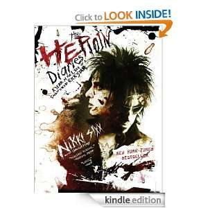 The Heroin Diaries Nikki Sixx  Kindle Store