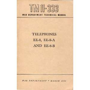 U.S. WW2 Army EE 8 Field Telephone Technical Manual TM 11